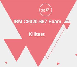 Killtest Real C9020-667 Exam Questions