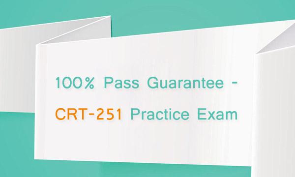 100% Pass Guarantee - CRT-251 Practice Exam