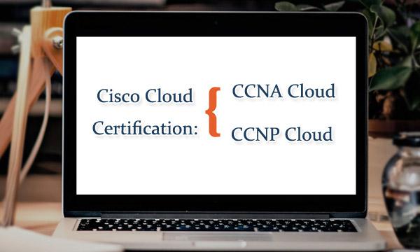 Cisco Cloud Certifications