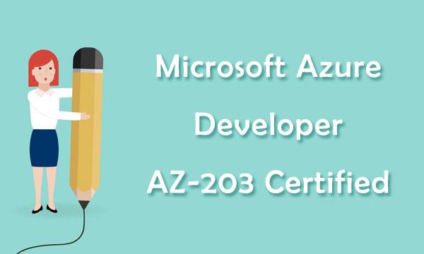 Microsoft Azure Developer AZ-203 Exam