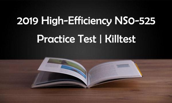 2019 NS0-525 Practice Test