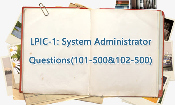 LPIC-1 101-500 Real Questions