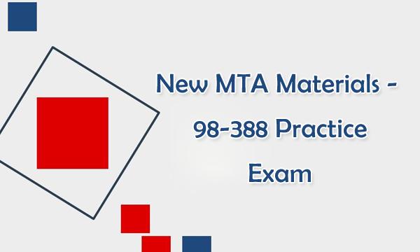 New 98-388 MTA Practice Exam