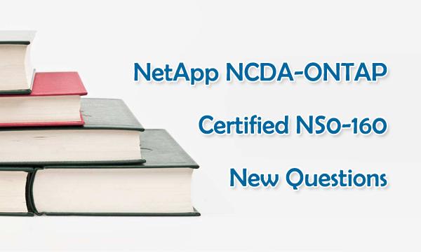 NetApp NS0-160 Exam Questions
