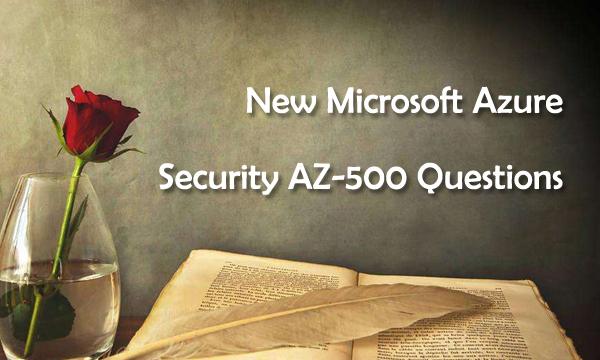 Microsoft AZ-500 Real Questions