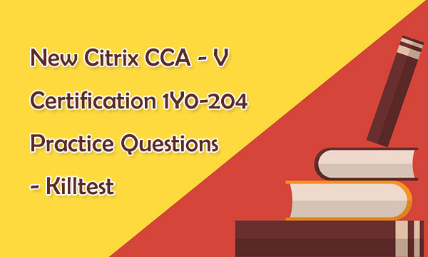 1Y0-204 Practice Questions