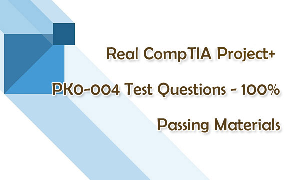 CompTIA Project+ PK0-004 Test Questions