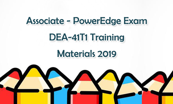 Dell EMC DEA-41T1 Training Materials