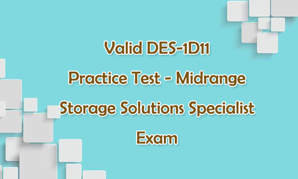 Valid DES-1D11 Practice Test