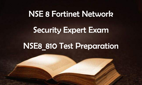 NSE8_810 Test Preparation