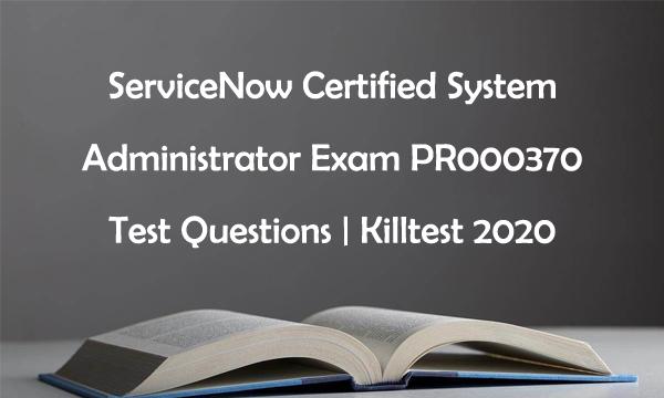 Killtest 2020 PR000370 Test Questions