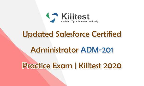 Updated ADM-201 Practice Exam