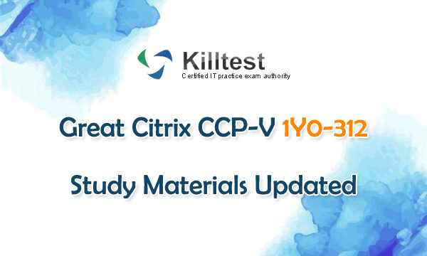 Citrix 1Y0-312 Practice Exam