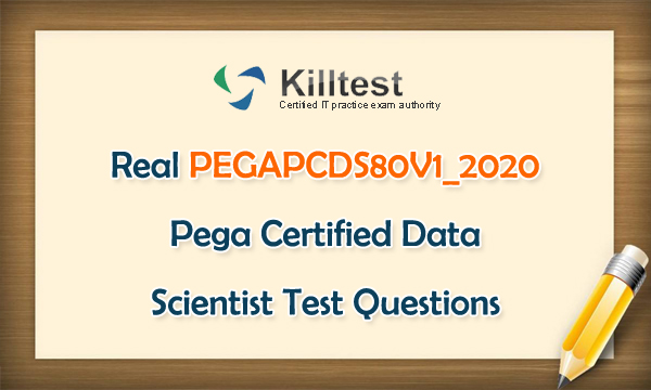 Real PEGAPCDS80V1_2020 Test Questions