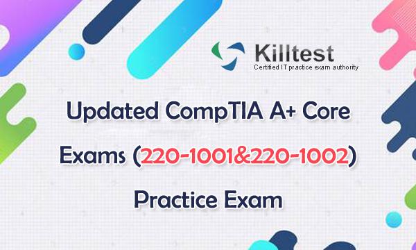 220-1001&220-1002 New Practice Exam