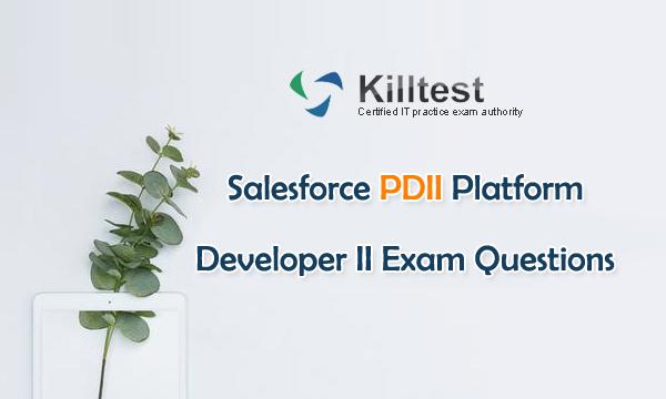 Salesforce PDII Platform Developer II Exam Questions