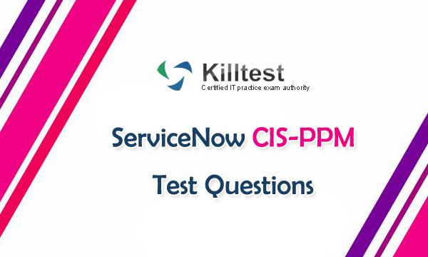ServiceNow CIS-PPM Test Questions