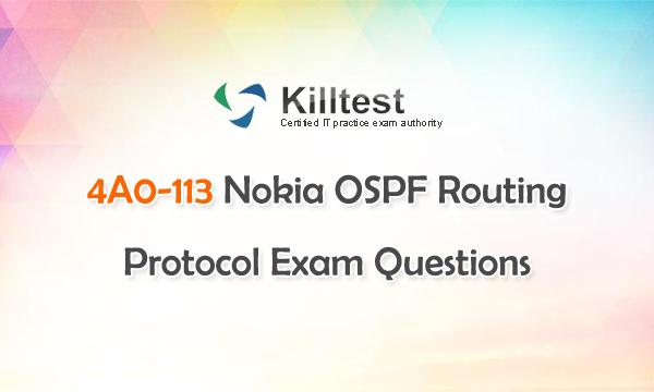 4A0-113 Nokia OSPF Routing Protocol Exam Questions