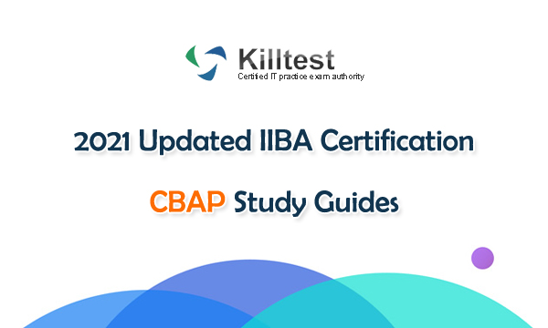 2021 Updated IIBA Certification CBAP Study Guides