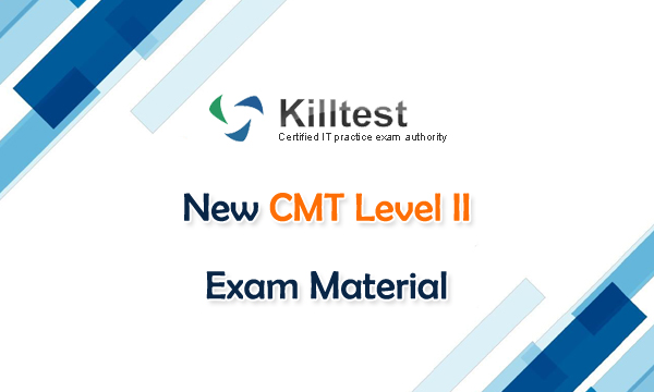 New CMT Level II Exam Material