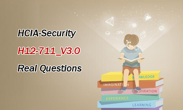 HCIA-Security H12-711_V3.0 Real Questions