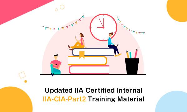 Updated IIA Certified Internal IIA-CIA-Part2 Training Material