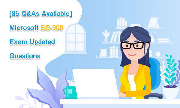 [85 Q&As Available] Microsoft SC-900 Exam Updated Questions
