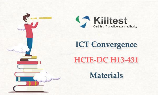 ICT Convergence HCIE-DC H13-431 Materials Killtest