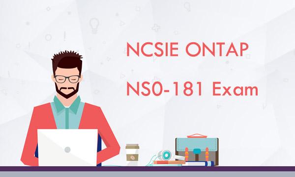 NCSIE ONTAP NS0-181 Exam