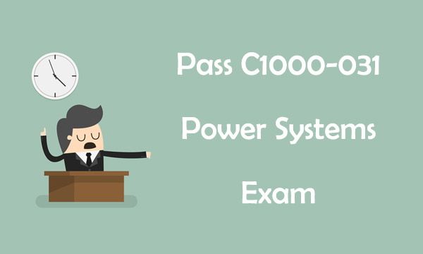 Pass C1000-031 Exam