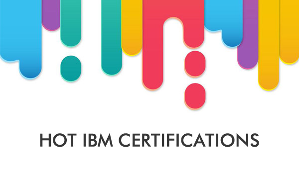 Hot IBM Certification Exams