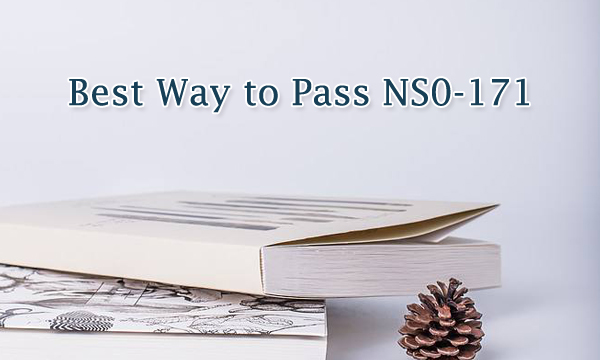 Best Way to Pass NS0-171