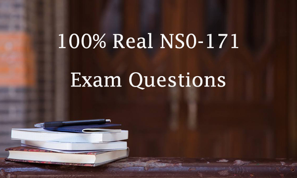 100% Real NS0-171 Exam Questions