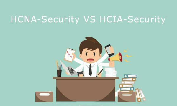 HCNA-Security VS HCIA-Security