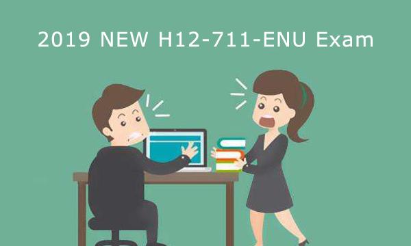 2019 New H12-711-ENU exam