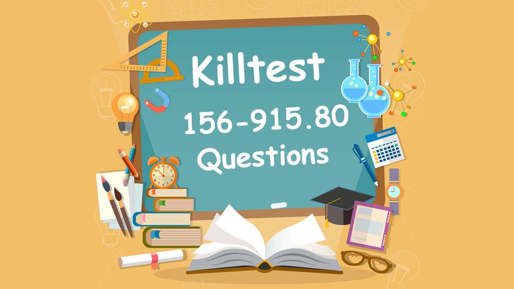 Killtest 100% Valid 156-915.80 Test Questions